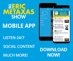 The Eric Metaxas Show Mobile App